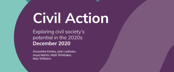 Civil Action: exploring civil society's potential in the 2020s